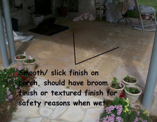 Unsafe Slick Porch Finish